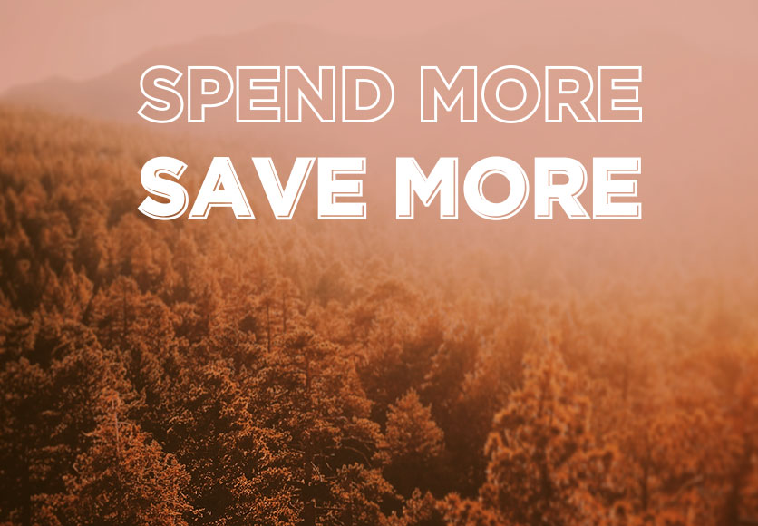 Spend Mpre Save More