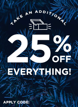 Take an additioanl 25% off everything!