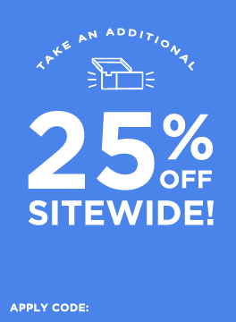 Take an Additional 25% off Everything! Use code WEEKENDTREAT.