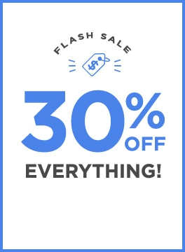 Flash sale. Take an additional 30% OFF everything!